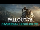 Fallout 76 - Лучшее и худшее из 3 часов геймплея