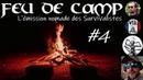 FDC4 Lundi à 20H - Chez Survivaliste du Sud, et avec Pascal BN