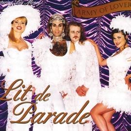 Army Of Lovers альбом Lit De Parade