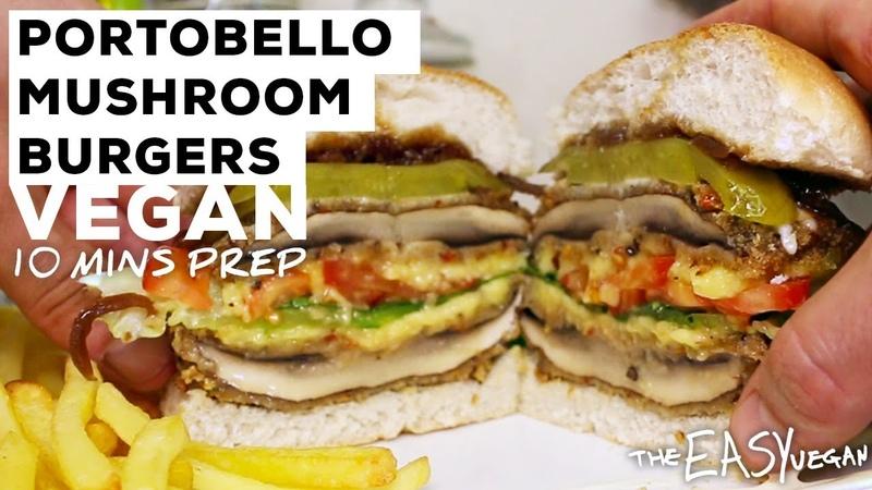 Super Tasty Portobello Mushroom Burgers 10 min prep