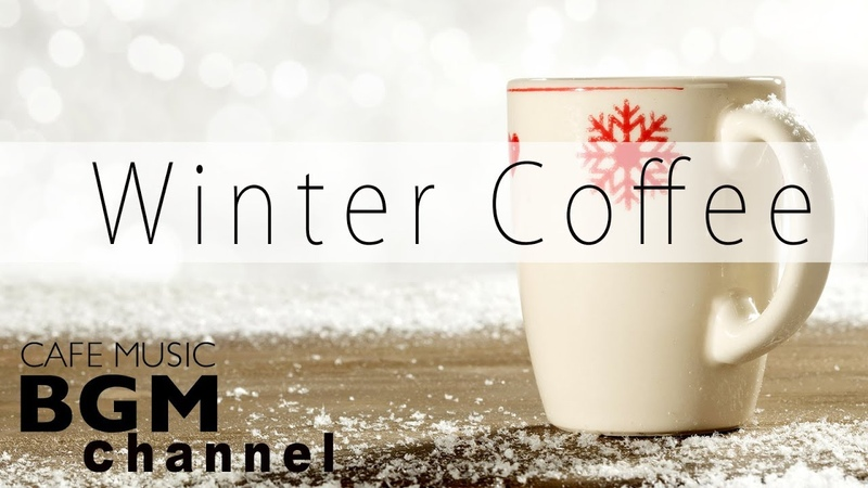 Winter Coffee Jazz Music - Relaxing Cafe Music - Instrumental Music For Work, Study