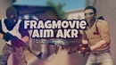 FragMovie | Aim на AKR Standoff 2