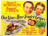 Our Vines Have Tender Grapes (1945) Edward G. Robinson, Margaret O'Brien, James Craig