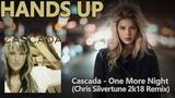 Cascada - One More Night (Chris Silvertune 2k18 Remix Edit)