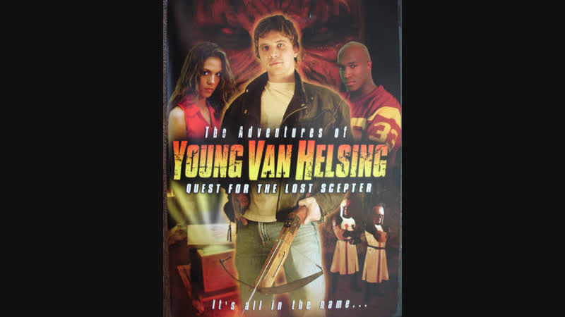 Adventures of Young Van Helsing : The Quest for the Lost Scepter 2004