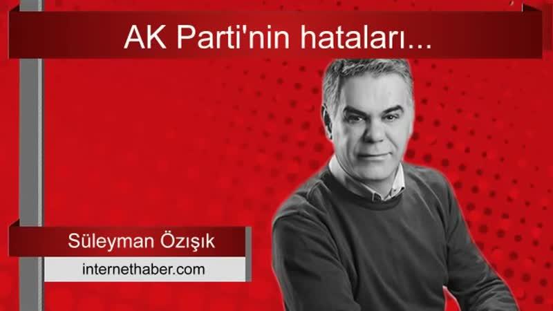 AK Parti maalesef yeni hatalara imza atıyor