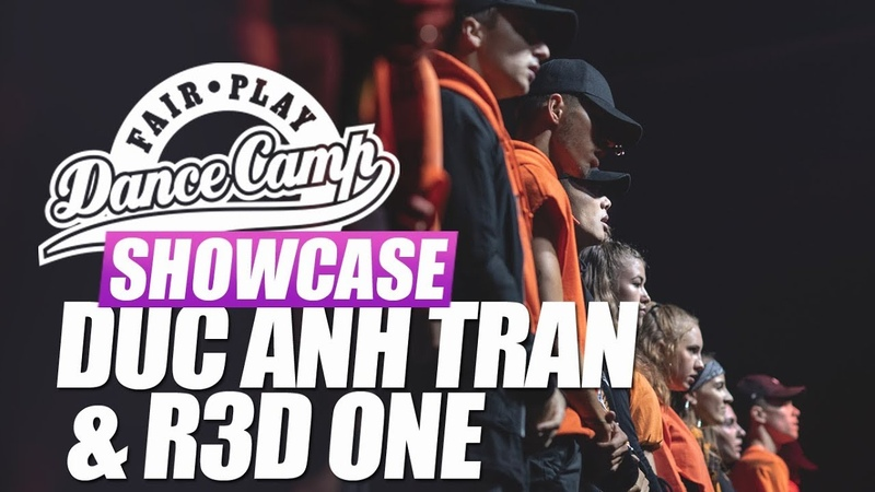 Duc Ahn Tran R3D ONE | Fair Play Dance Camp SHOWCASE 2018 | Danceproject.info