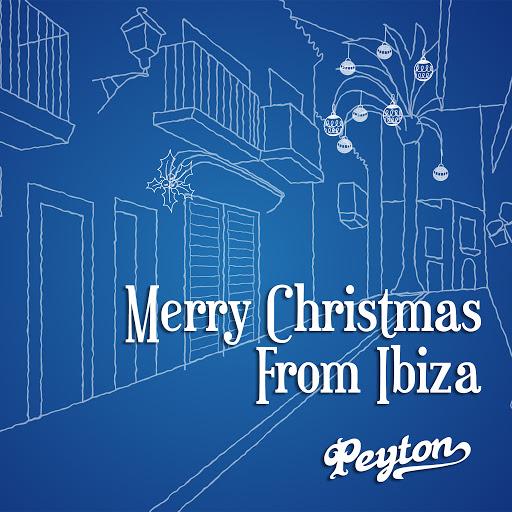 Peyton альбом Merry Christmas from Ibiza
