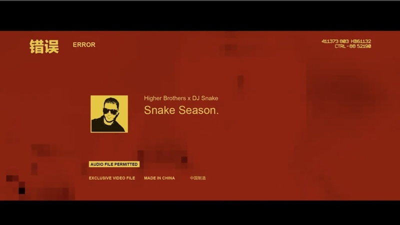 Higher Brothers DJ Snake - Made In China