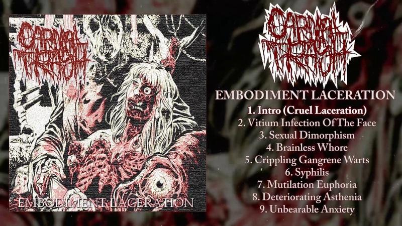 Carnal Trash - Embodiment Laceration FULL EP (2018 - split w Coprse Eater - Goregrind)