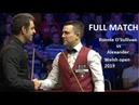Ronnie OSullivan vs Alexander Ursenbacher - full match Welsh Open Snooker 2019