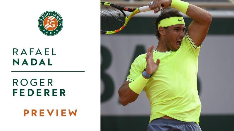 Rafael Nadal vs Roger Federer - Semi-Final Preview | Roland-Garros 2019