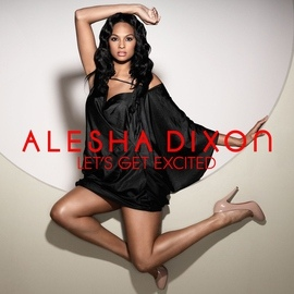 Alesha Dixon альбом Let's Get Excited