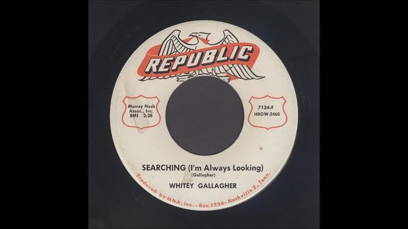 Whitey Gallagher - Searching