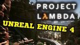 HALF-LIFE на UNREAL ENGINE 4 - Project Lambda