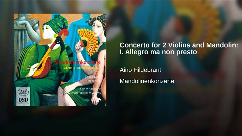 Concerto for 2 Violins and Mandolin: I. Allegro ma non presto
