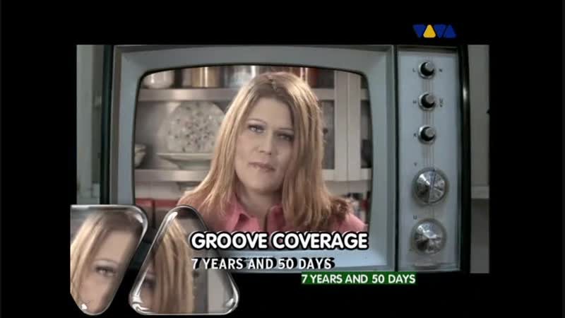 Groove Coverage - 7 Years 50 Days (Official Video)