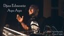 Djan Edmonte - Ayo Ayo (Скоро премьера трека) Кайфовая песня получилась) Новинка 2019