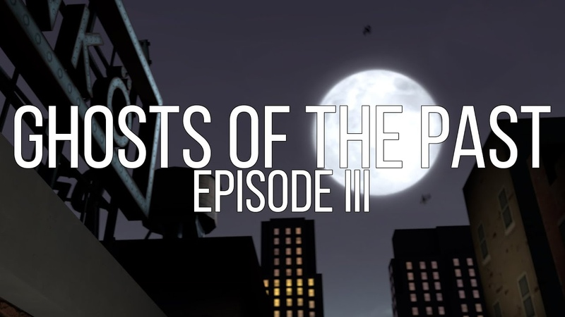 Ghosts of the Past - Episode 2 - SFM