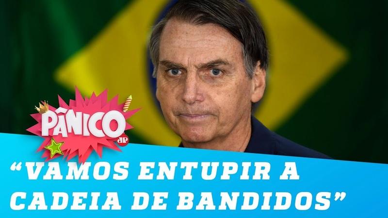 Bolsonaro: 'Vamos entupir a cadeia de bandidos. Está ruim? É só não fazer besteira'