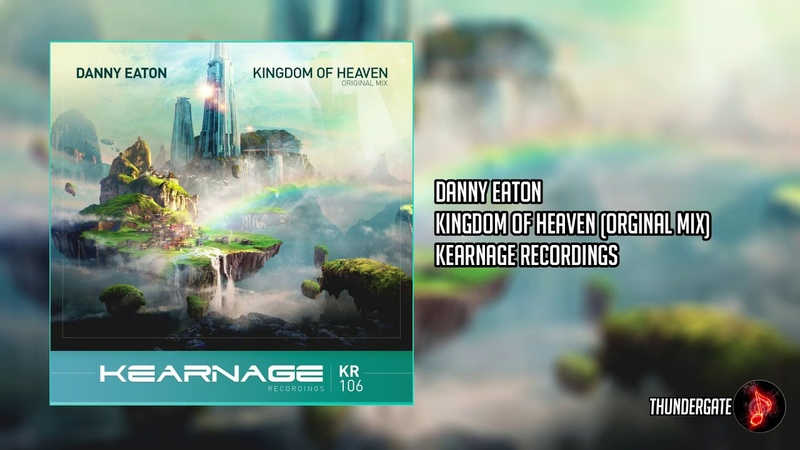 Danny Eaton - Kingdom Of Heaven (Original Mix) |Kearnage Recordings|