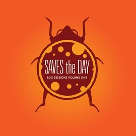 Saves The Day альбом Bug Sessions, Vol. 1