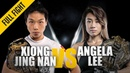 Xiong Jing Nan vs. Angela Lee   Stopping The Unstoppable   March 2019   ONE: Full Fight