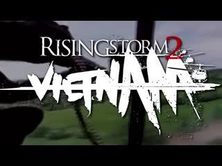 The Rising Storm 2: Vietnam Experience