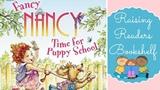 Fancy Nancy Time For Puppy School Great Books Read Aloud For Kids!