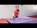How to Return a Left Sidespin Serve -- Forehand Backhand Push