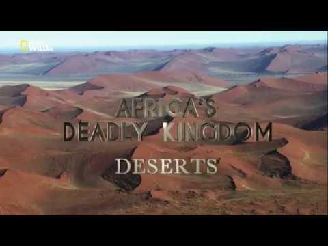 Смертоносная Африка. Пустыни (Nat Geo Wild 2018)