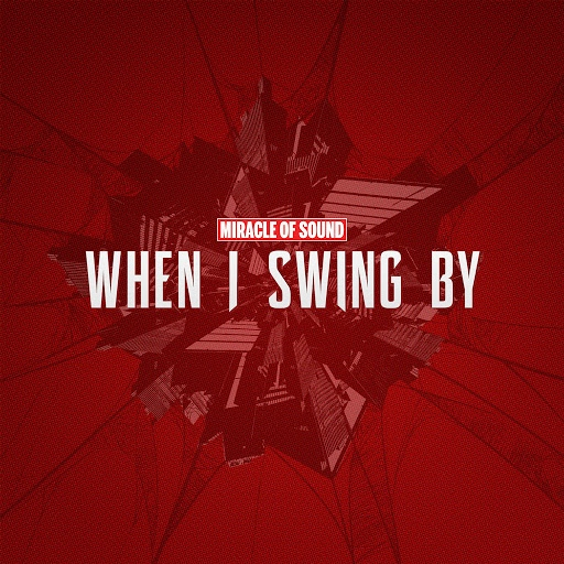 Miracle of Sound альбом When I Swing By