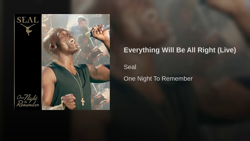 Everything Will Be All Right (Live)
