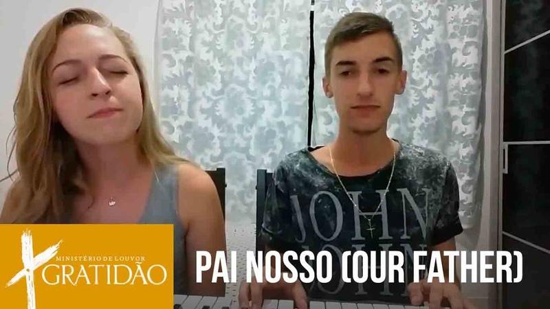 Pai Nosso (Our Father) - Ministério Gratidão