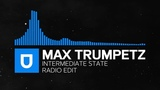 Trance - Max Trumpetz - Intermediate State (Radio Edit) Umusic Records Release