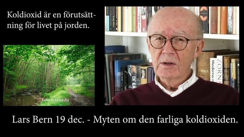 Lars Bern 19 dec - Myten om den farliga koldioxiden.