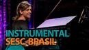 Juliana Rodrigues | Programa Instrumental Sesc Brasil