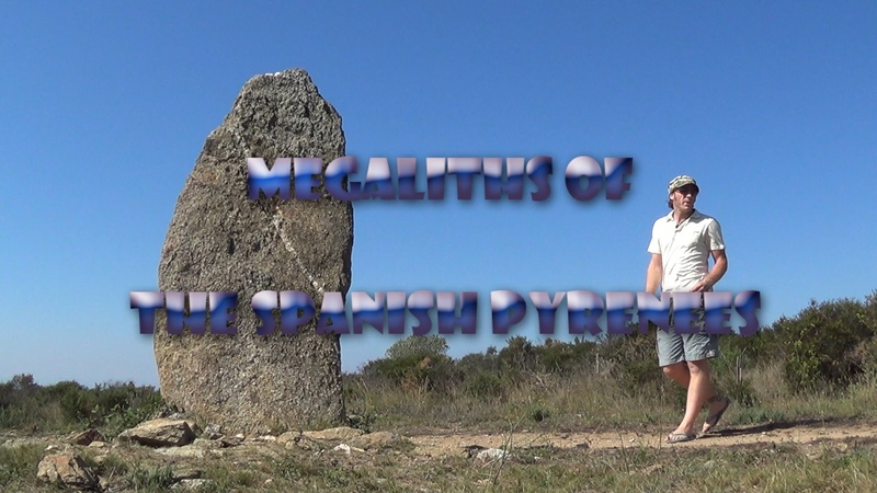 Megaliths of The Spanish Pyrenees