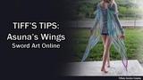 TIFFS TIPS Asuna's Wings