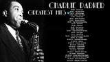 Charlie Parker - Greatest Hits (FULL ALBUM)