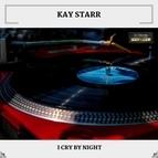 Kay Starr альбом I Cry By Night