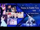 Toota Jo Kabhi Tara   Bollywood Multifandom - VM   Atif Aslam, Sumedha K   Happy Valentine's Day