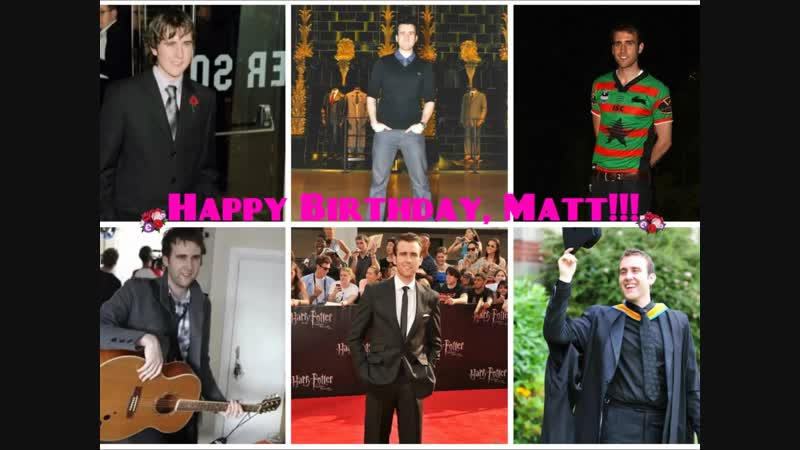 Happy Birthday, Matt
