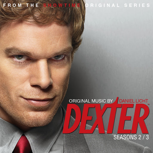 Daniel Licht альбом Dexter Seasons 2 & 3 (Original Score from the Showtime Original Series)