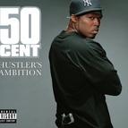 50 Cent альбом Hustler's Ambition