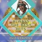 Luiz Gonzaga альбом Always The Best Hits