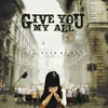 GIVE YOU MY ALL