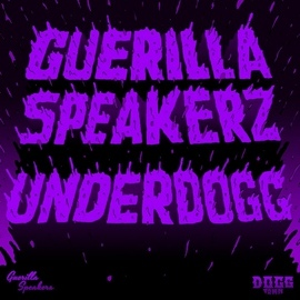 Guerilla Speakerz альбом Underdogg