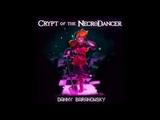 Danny Baranowsky - Crypt Of The Necrodancer OST - full album (2015)