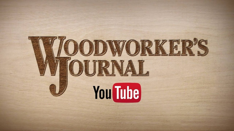 SUBSCRIBE to Woodworkers Journal Channel